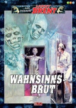Wahnsinnsbrut - Band 30 (Dan Shockers Larry Brent)