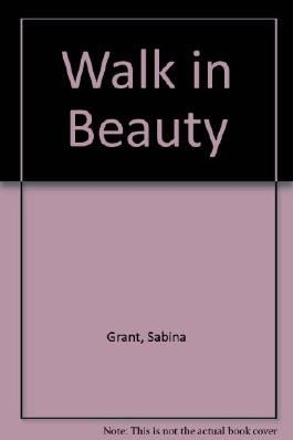 Walk in Beauty
