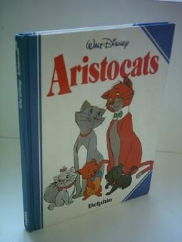 Walt Disney: Aristocats [Gebundene Ausgabe] by Walt Disney