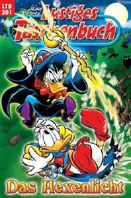 Walt Disneys Lustiges Taschenbuch LTB 201 Das Hexenlicht