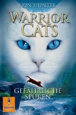 Warrior Cats. Gefährliche Spuren: I, Band 5 (Gulliver) von Erin Hunter Ausgabe 1 (2012)