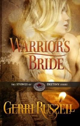 Warrior's Bride (The Stone of Destiny Series)