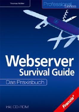 Webserver Survival Guide, m. CD-ROM