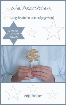 Weihnachten...angeknabbert und aufgegessen!
