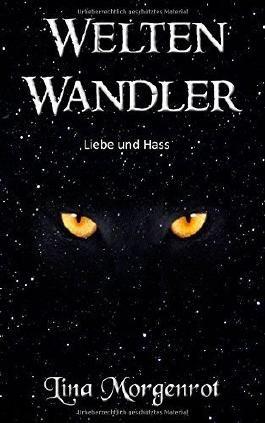 Weltenwandler (Die Weltenwandler Romane Band) von Lina Morgenrot (4. Dezember 2014) Taschenbuch