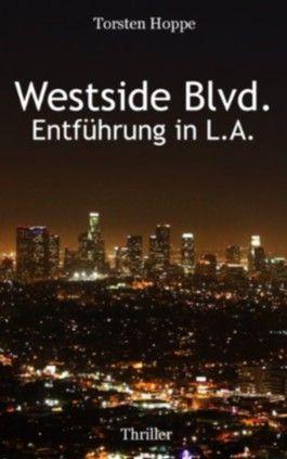 Westside Blvd. - Entführung in L.A.