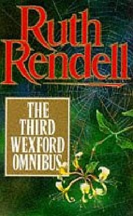 "Wexford Omnibus: ""Some Lie and Some Die"", ""Shake Hands for Ever"" and ""Sleeping Life"" 3rd"