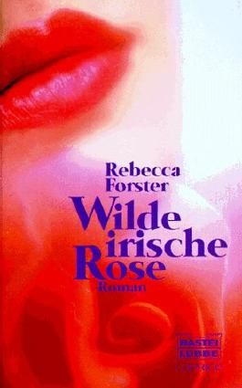Caprice, Wilde irische Rose