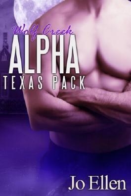 Wolf Creek Alpha (Texas Pack 1)