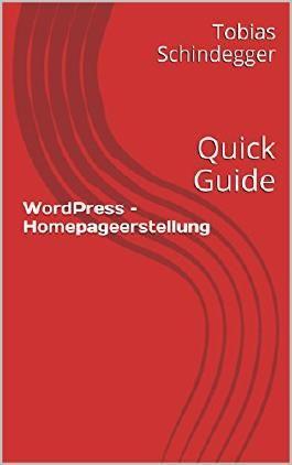 WordPress - Homepageerstellung: Quick Guide