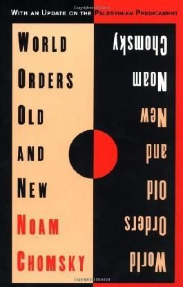 World Orders Old and New by Chomsky, Noam (1996) Paperback