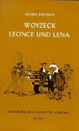 Woyzeck / Leonce und Lena: Ein Fragment/ Ein Lustspiel von Büchner. Georg (2013) Taschenbuch