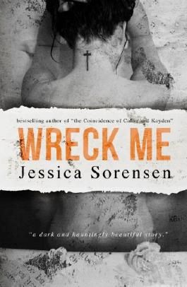 Wreck Me: A Novel (Breaking Nova Book 4)