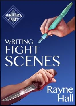 Writing Fight Scenes (Writer's Craft Book 1)