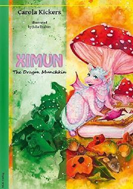 Ximun - The Dragon Munchkin: Illustrated storybook
