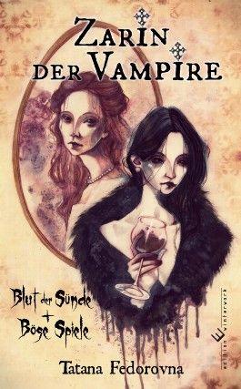Zarin der Vampire. Blut der Sünde + Böse Spiele