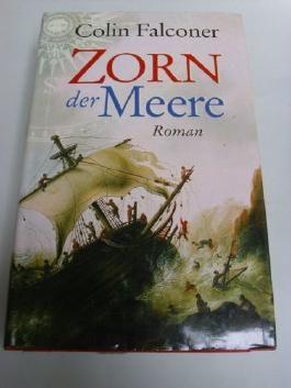 Zorn der Meere : Roman. Aus dem Engl. von Gabriele Weber-Jaric