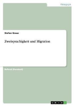 Zweisprachigkeit und Migration