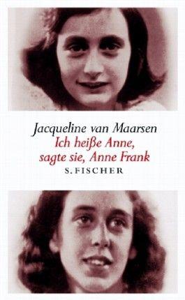 """""""Ich heiße Anne"""", sagte sie, Anne Frank"""