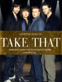 """Take That"": Now and Then"