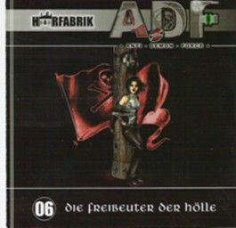 A.D.F. 6 - Die Freibeuter der Hölle