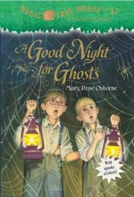 Magic Tree House - A Good Night for Ghosts