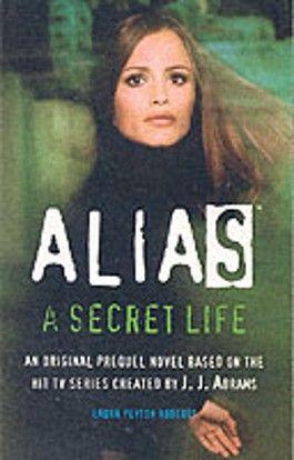 A Secret Life (Alias)