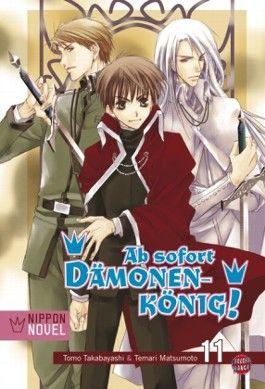 Ab sofort Dämonenkönig! (Nippon Novel), Band 11