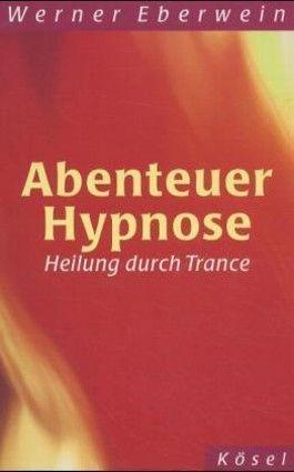 Abenteuer Hypnose