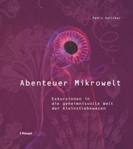 Abenteuer Mikrowelt