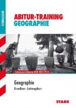 Abitur-Training Erdkunde / Geographie Grundkurs - Leistungskurs