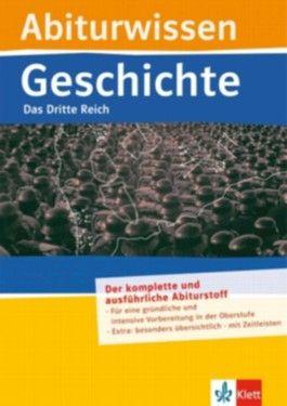 Abiturwissen Geschichte: Das Dritte Reich