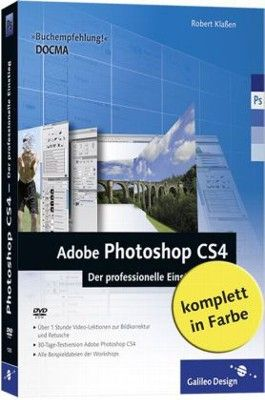 Adobe Photoshop CS4 – Der professionelle Einstieg