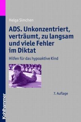 ADS. Unkonzentriert, verträumt, zu langsam und viele Fehler im Diktat
