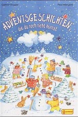 Adventsgeschichten, die du noch kennst