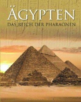 Ägypten - Das Reich der Pharaonen