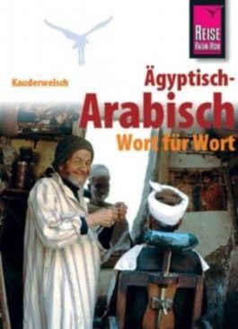 Ägyptisch-Arabisch Wort für Wort / Ägyptisch-Arabisch - Wort für Wort