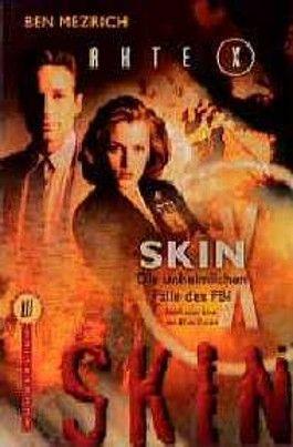 Akte X, Skin