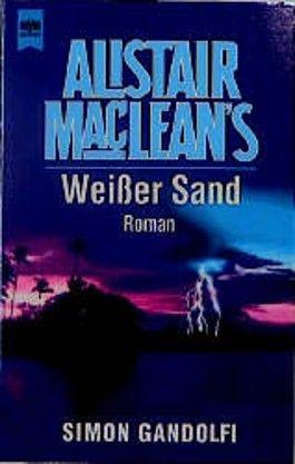 Alistair MacLean's Weißer Sand