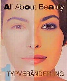 All About Beauty, Bd.1, Typveränderung