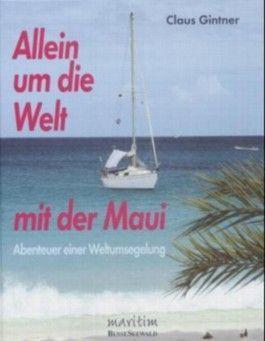 Allein um die Welt mit der Maui