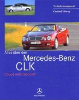 Alles über den Mercedes-Benz CLK
