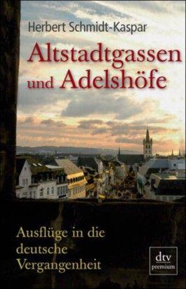 Altstadtgassen und Adelshöfe