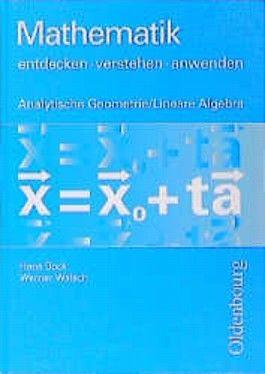 Analytische Geometrie und Lineare Algebra