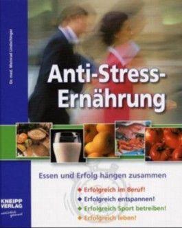 Anti-Stress-Ernährung