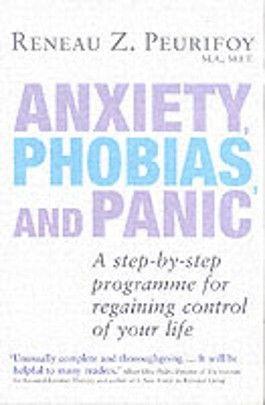 Anxieties, Phobias and Panic