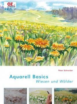 Aquarell Basics - Wiesen und Wälder