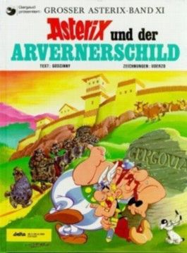 Asterix Band 11 - Asterix und der Arvernerschild