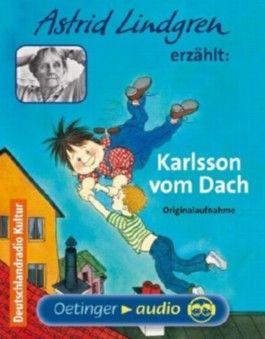 Astrid Lindgren erzählt: Karlsson vom Dach
