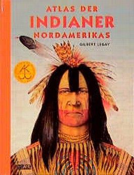 Atlas der Indianer Nordamerikas